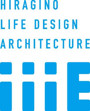 HIRAGINO LIFE DESIGN ARCHITECTURE